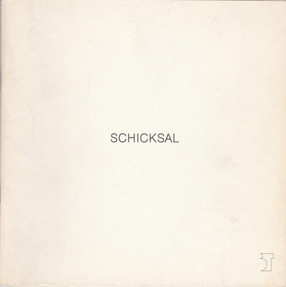 Programmheft SCHICKSAL. Oper von Leos Janacek Bremer Theater 1986