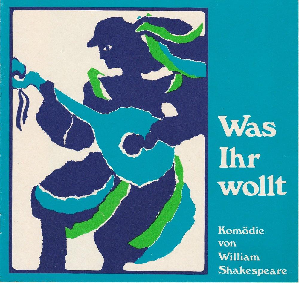 Programmheft Was ihr wollt. Shakespeare Berliner Tournee Erich Kuhnen 1973