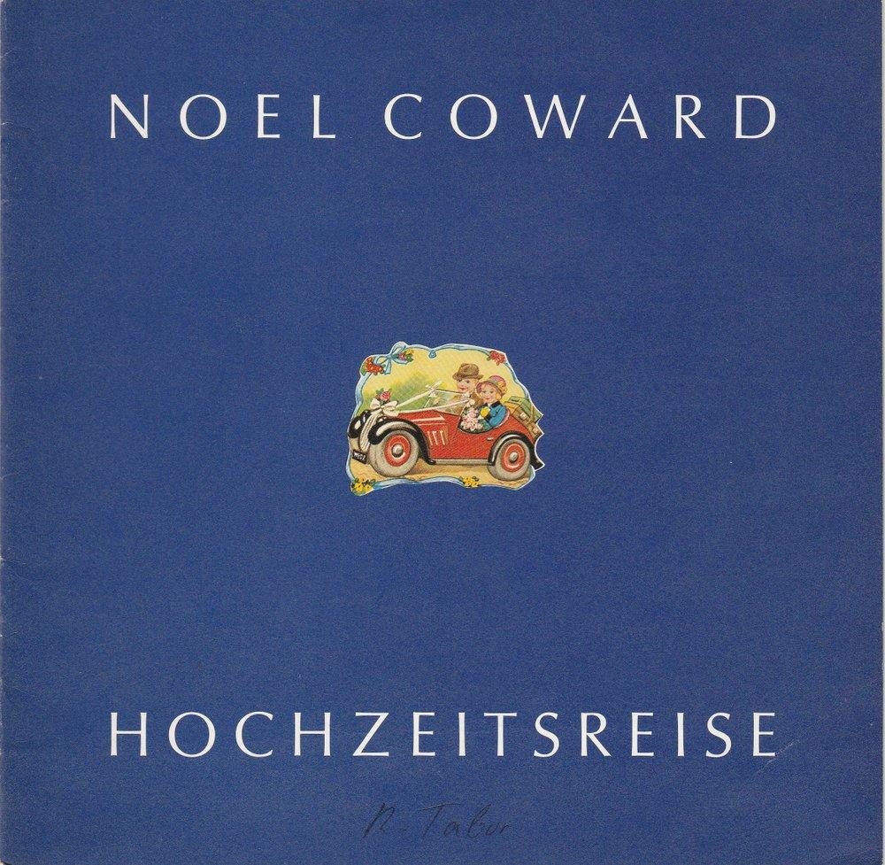 Programmheft HOCHZEITSREISE von Noel Coward Staatstheater Hannover 1980