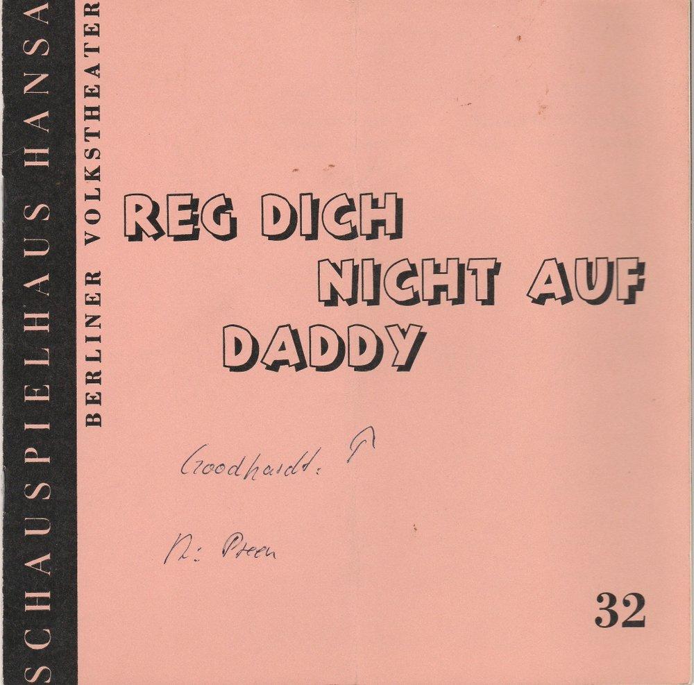 Programmheft REG DICH NICHT AUF DADDY Schauspielhaus Hansa Berlin 1969