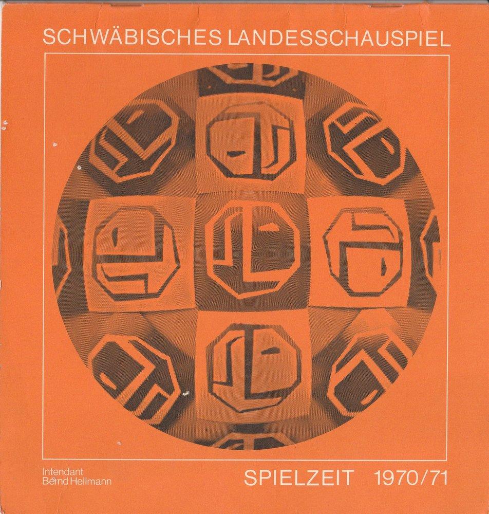 Programmheft Schwäbisches Landesschauspiel Spielzeit 1970 / 71 Spielzeitheft