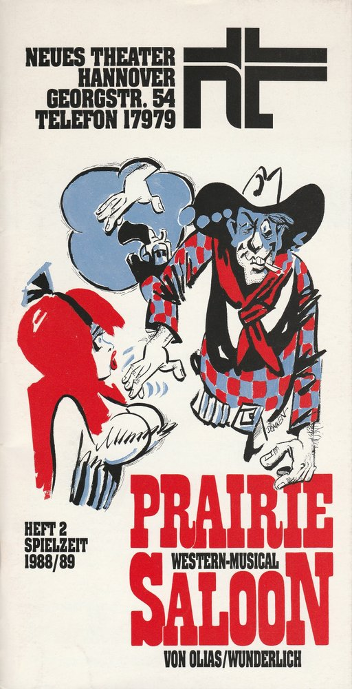 Programmheft PRAIRIE SALOON. Western-Musical Neues Theater Hannover 1988
