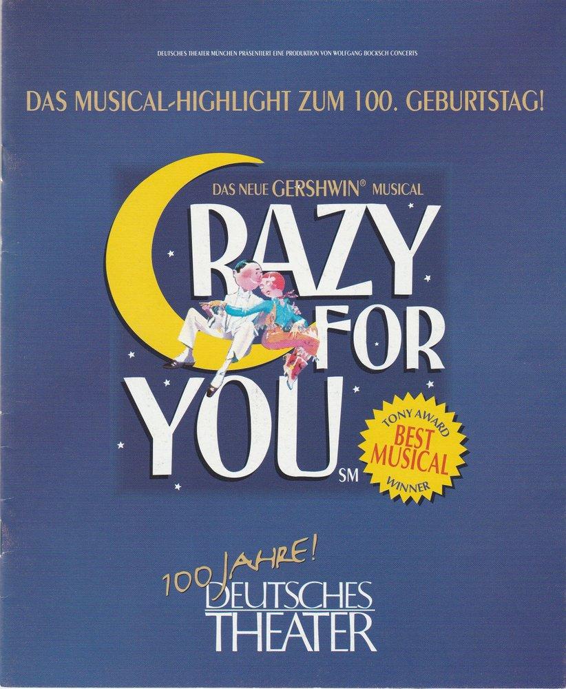 Programmheft CRAZY FOR YOU Deutsches Theater München 1996