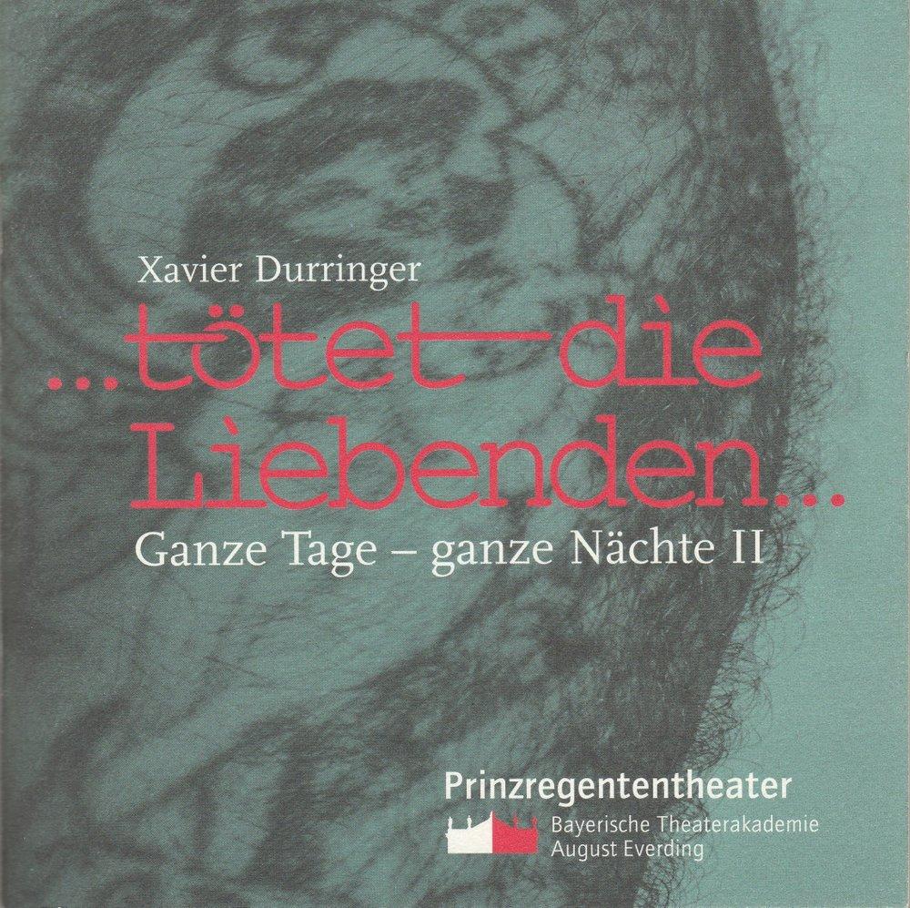 Programmheft Uraufführung Xavier Durringer … tötet die Liebenden 2001