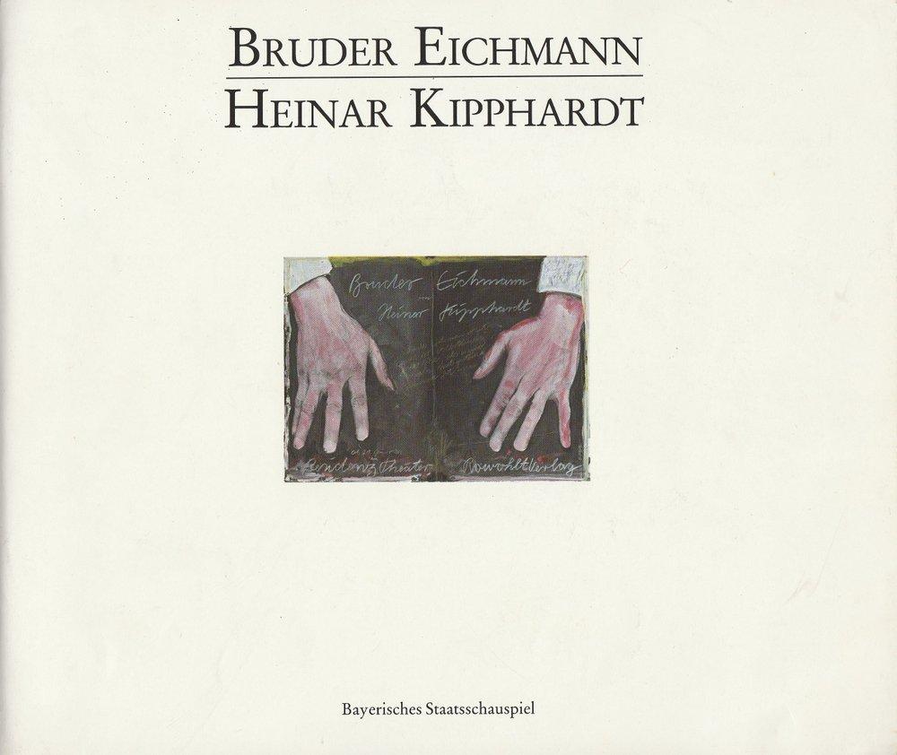 Programmheft Uraufführung BRUDER EICHMANN Bayerisches Staatsschauspiel 1983