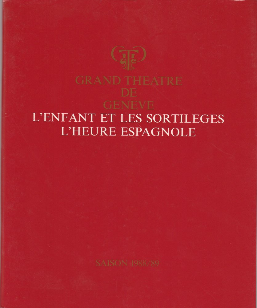 Programmheft L'ENFANT ET LES SORTILEGES Grand Theatre de Geneve 1989