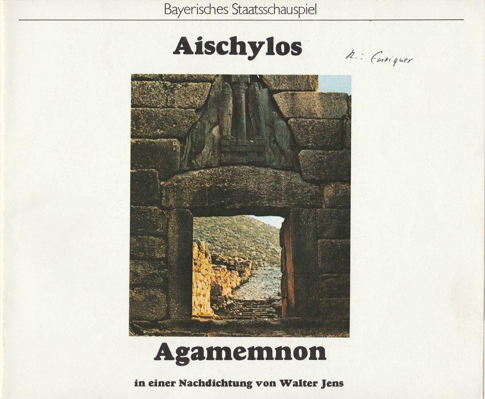 Programmheft Aischylos Agamemnon. Erster Teil der ORESTIE München 1978