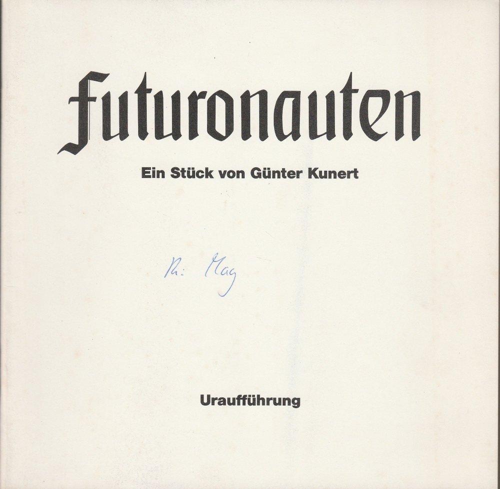 Programmheft Uraufführung FUTURONAUTEN von Günter Kuhnert Hannover 1981
