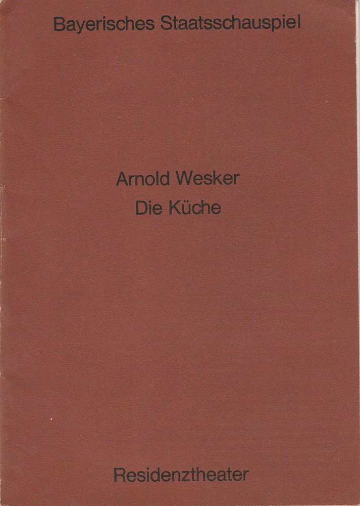 Programmheft Arnold Wesker: DIE KÜCHE Residenztheater München 1971