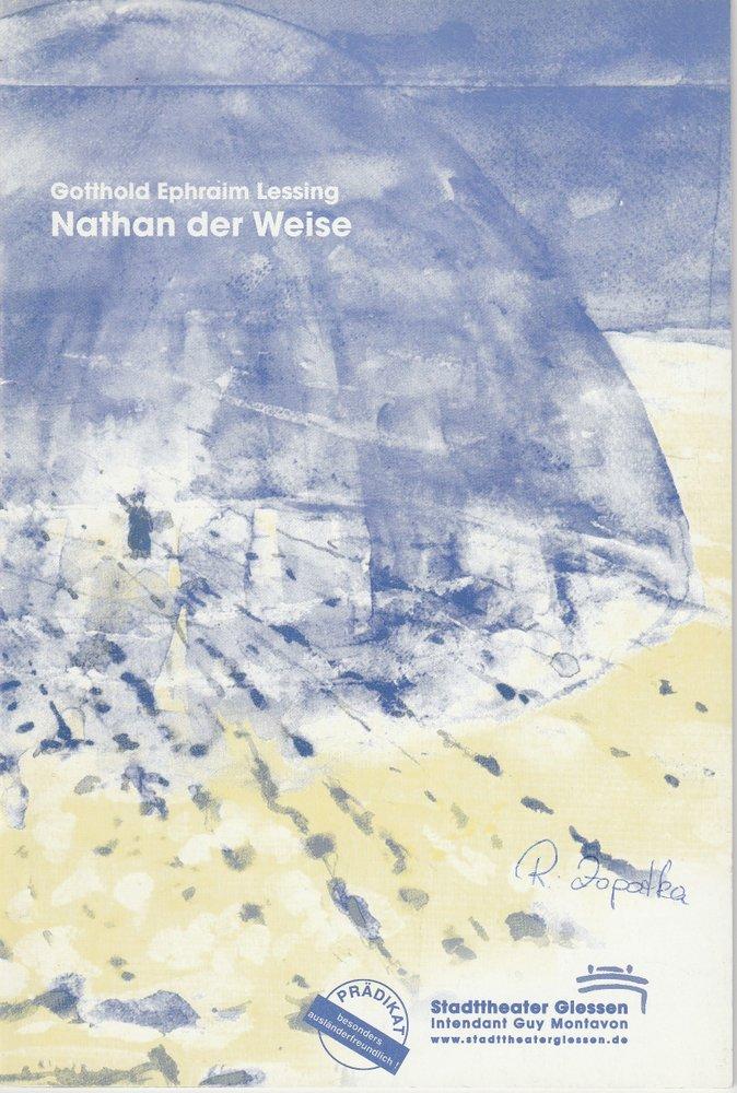 Programmheft NATHAN DER WEISE von Gotthold Ephraim Lessing Gießen 2000