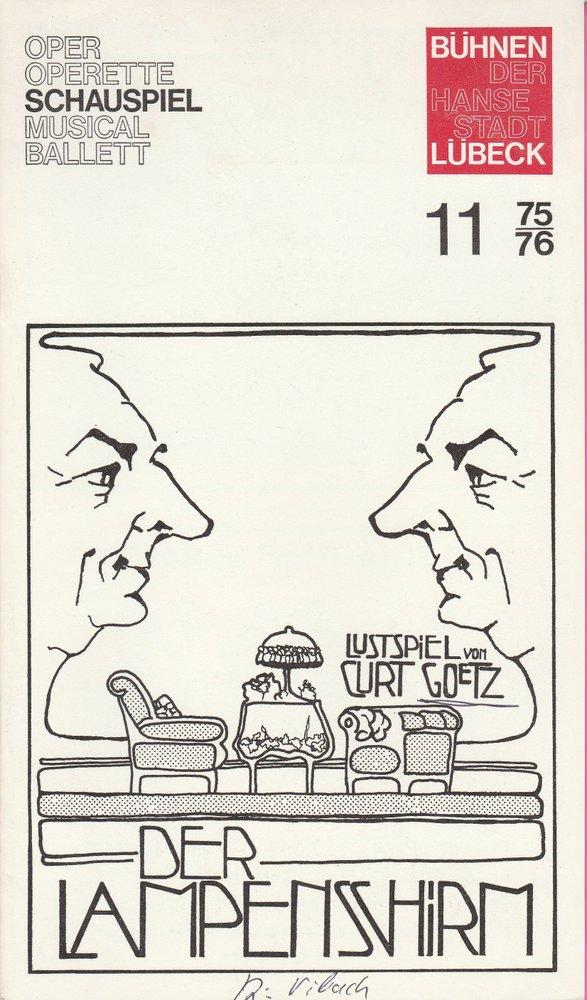 Programmheft Der Lampenschirm Curt Goetz Bühnen der Hansestadt Lübeck 1975