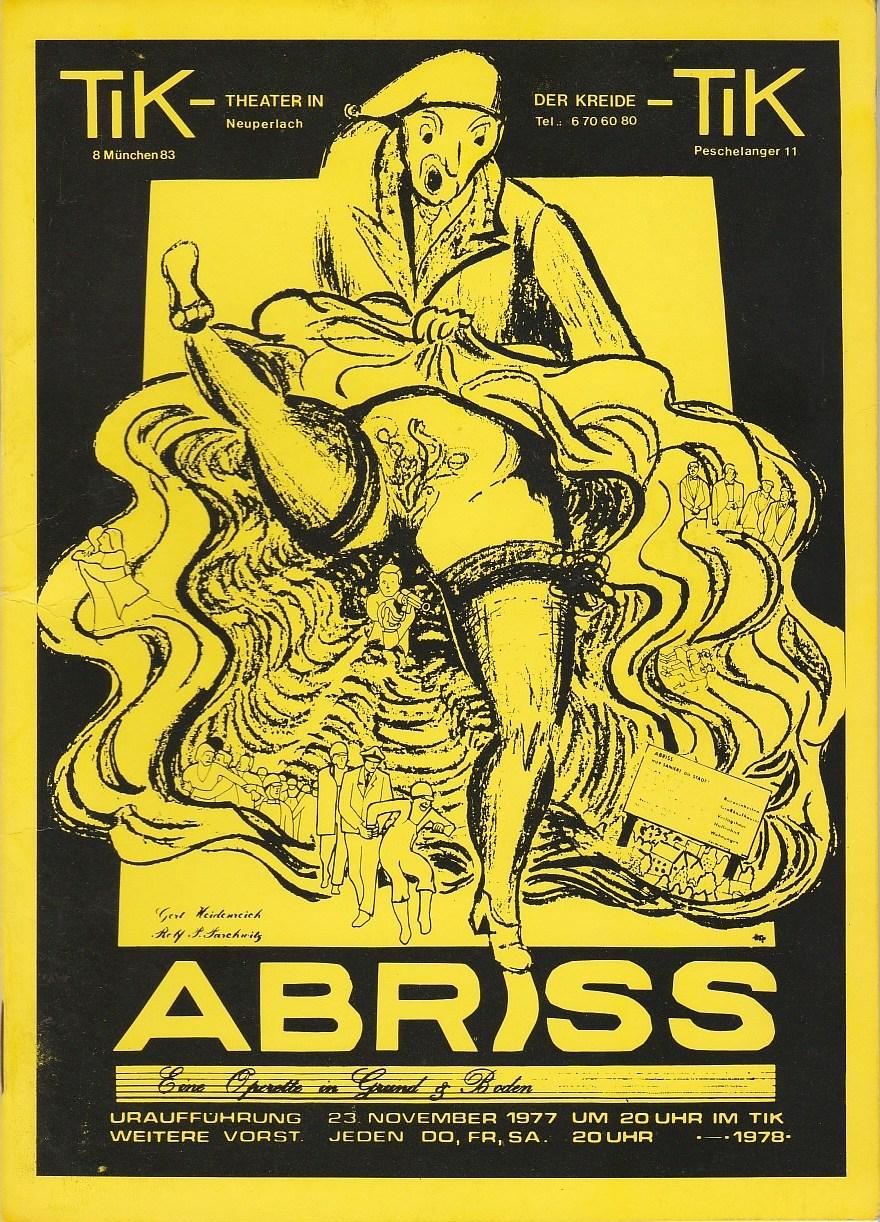 Programmheft Uraufführung ABRISS eine Operette in Grund und Boden TIK 1977