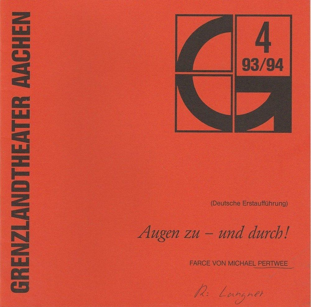 Programmheft Augen zu - und durch! Michael Pertwee Grenzlandtheater Aachen 1993