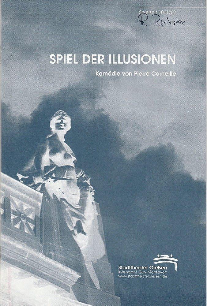 Programmheft SPIEL DER ILLUSIONEN Pierre Corneille Stadttheater Gießen 2001