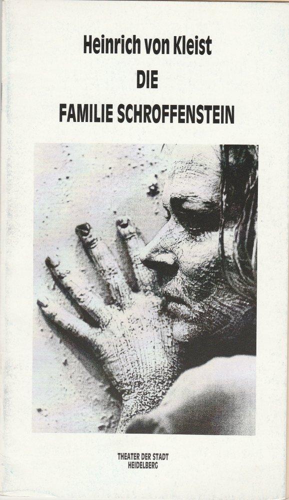 Programmheft Kleist Die Familie Schroffenstein Theater Heidelberg 1990