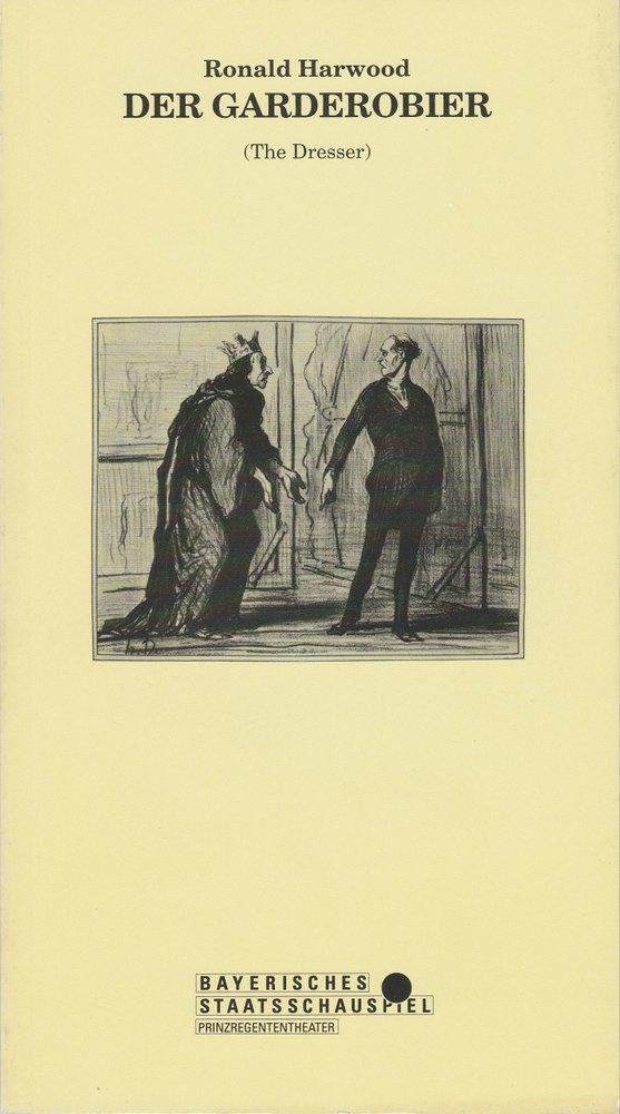 Programmheft Der Garderobier Ronald Harwood Bayerisches Staatsschauspiel 1990