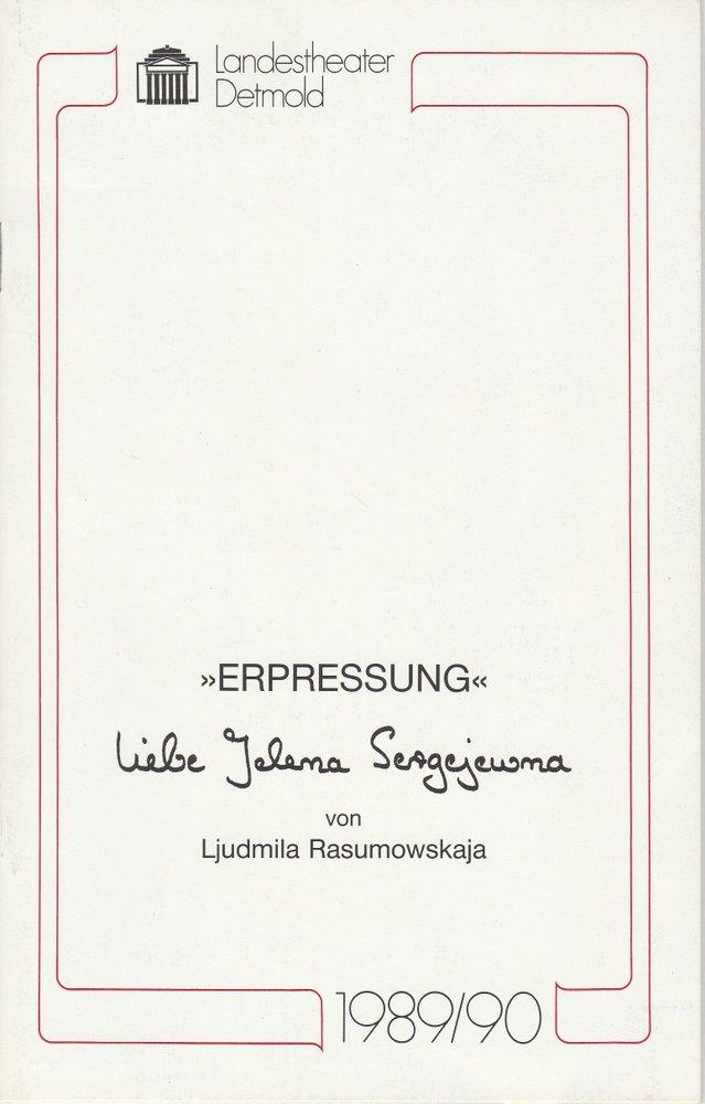 Programmheft ERPRESSUNG. Liebe Jelena Sergejewna Landestheater Detmold 1990