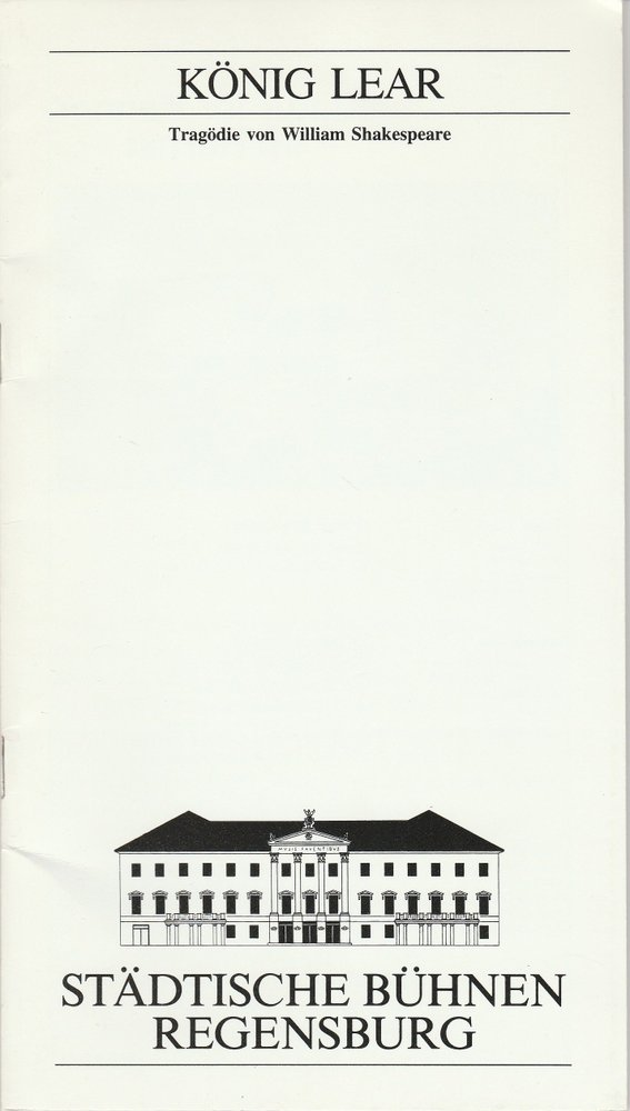 Programmheft Shakespeare KÖNIG LEAR Theater Regensburg 1990