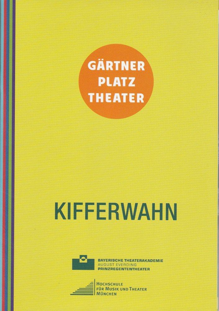 Programmheft KIFFERWAHN Staatstheater am Gärtnerplatz Bay. Theaterakademie 2014