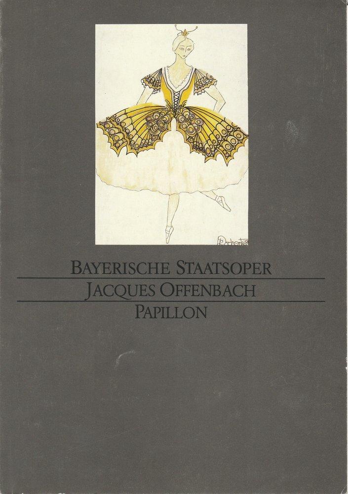 Programmheft PAPILLON von Jacques Offenbach Bayerische Staatsoper 1984