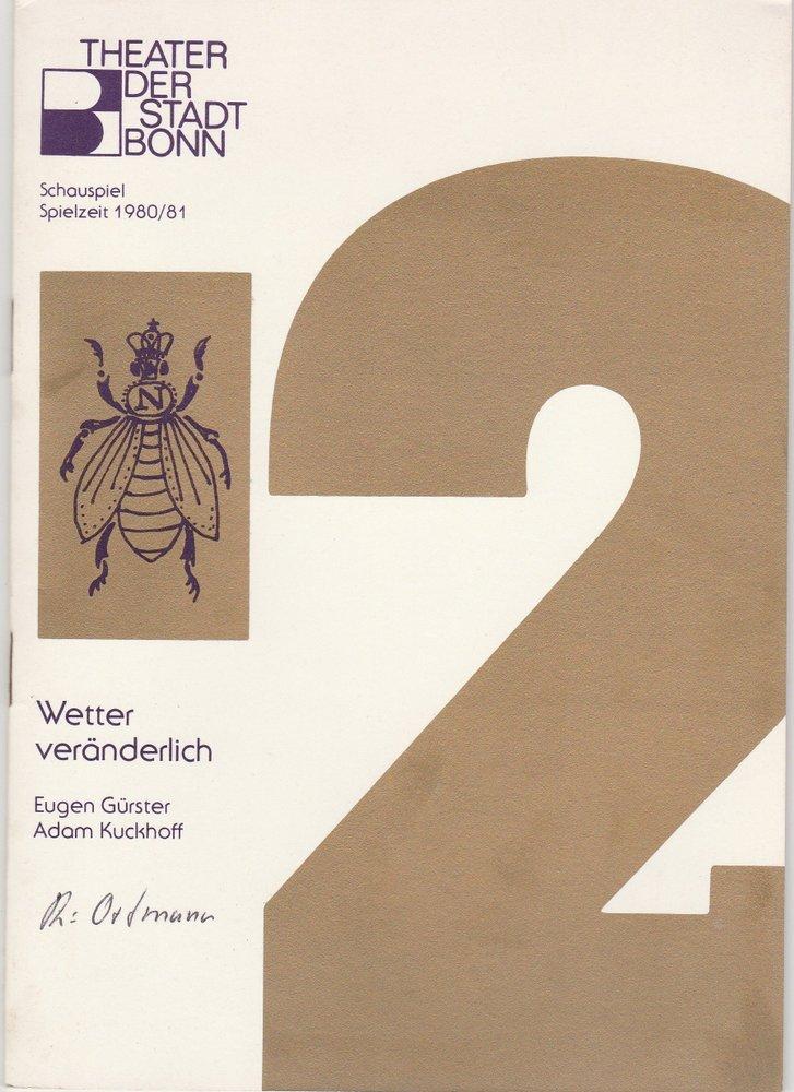 Programmheft Wetter veränderlich Stadttheater Bad Godesberg 1980