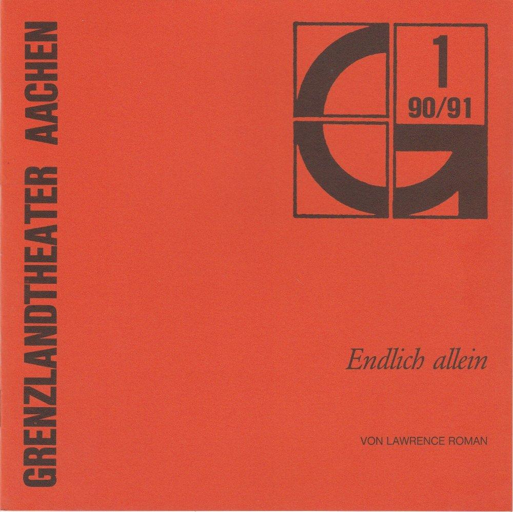 Programmheft Endlich allein Grenzlandtheater Aachen 1990