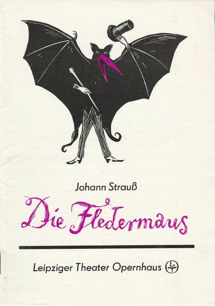 Programmheft Johann Strauß: Die Fledermaus. Opernhaus Leipzig 1986