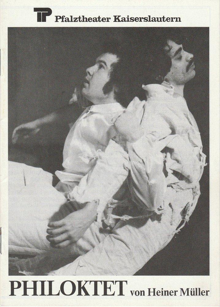 Programmheft PHILOKTET. Stück von Heiner Müller KIK Kaiserslautern 1980