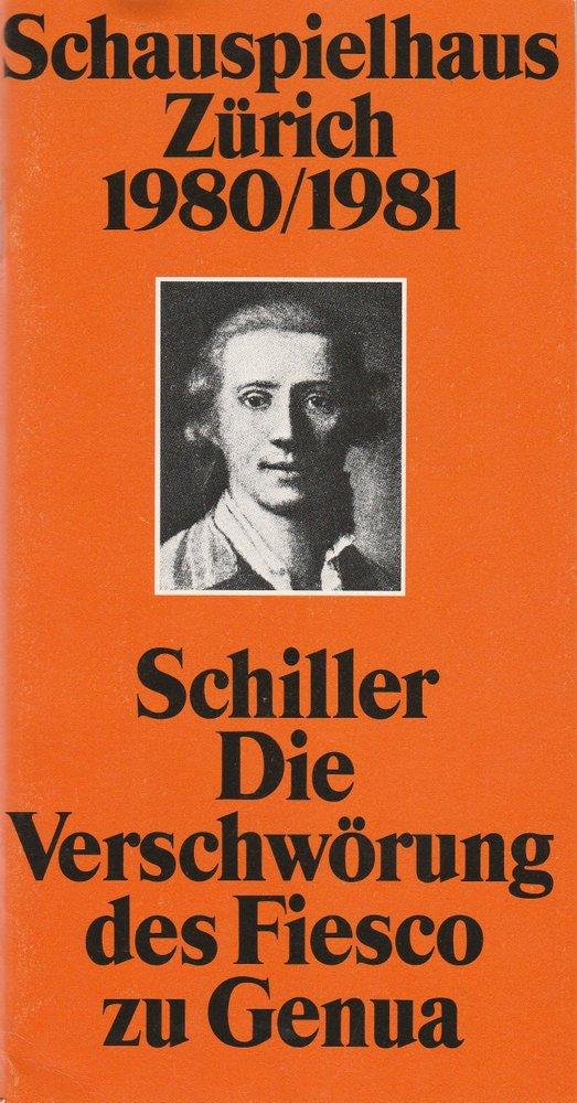 Programmheft Schiller: Die Verschwörung des Fiesco zu Genua Zürich 1981