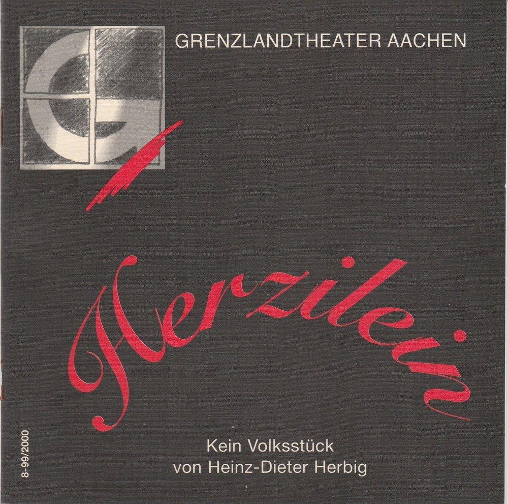 Programmheft Herzilein von Heinz-Dieter Herbig Grenzlandtheater Aachen 2000