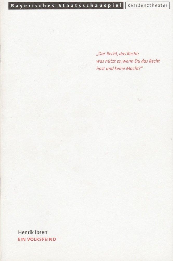 Programmheft Henrik Ibsen: EIN VOLKSFEIND Bayerisches Staatsschauspiel 2000