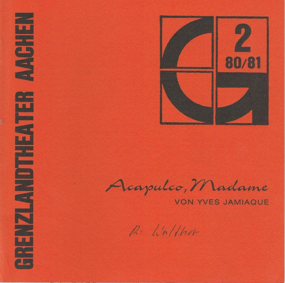 Programmheft Acapulco, Madame von Yves Jamaique Grenzlandtheater Aachen 1980