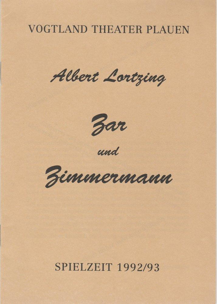 Programmheft Zar und Zimmermann Vogtland Theater Plauen 1992