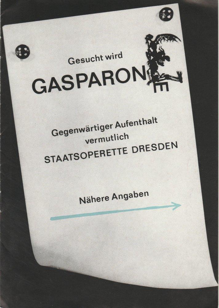 Programmheft Karl Millöcker GASPARONE Staatsoperette Dresden 1972