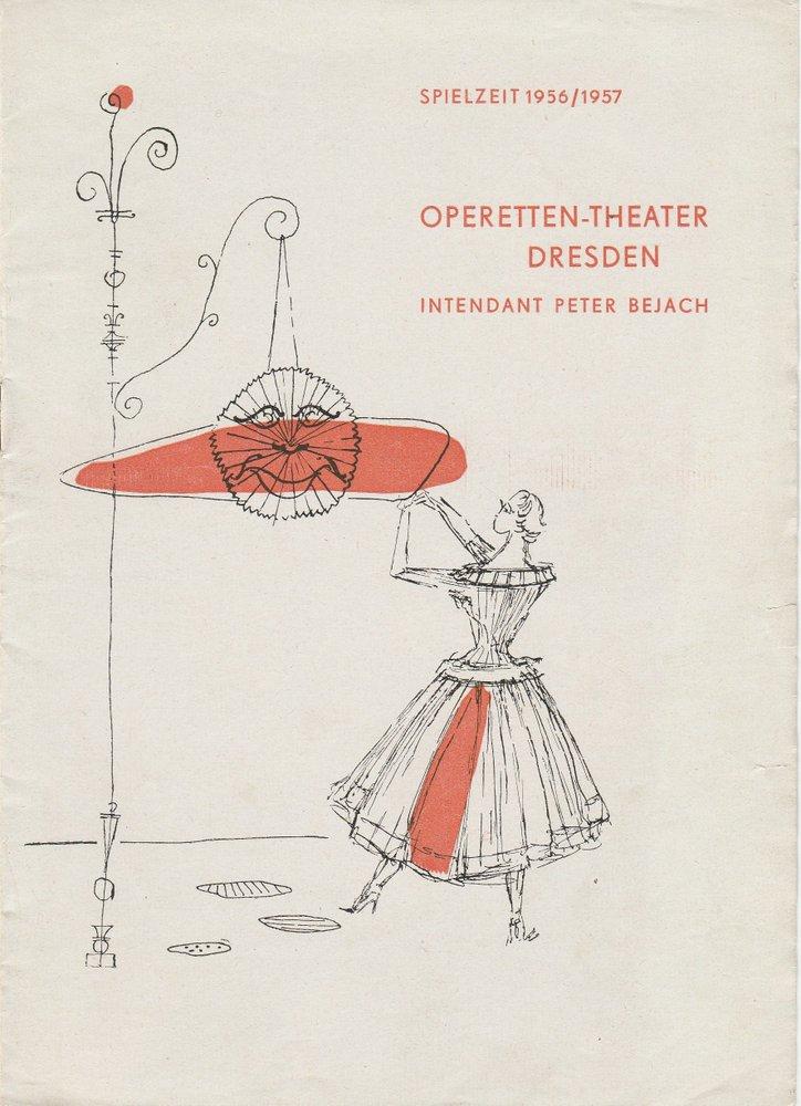 Programmheft Ed. Künneke Der Vetter aus Dingsda Operetten-Theater Dresden 1957