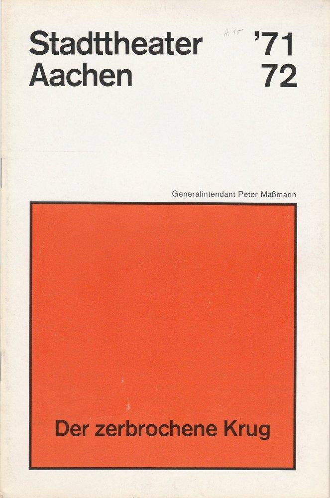 Programmheft Kleist Der zerbrochene Krug Stadttheater Aachen 1972