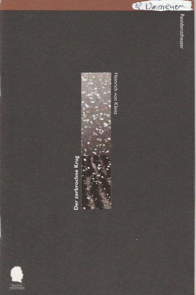 Programmheft Kleist Der zerbrochne Krug Bayerisches Staatsschauspiel 1997