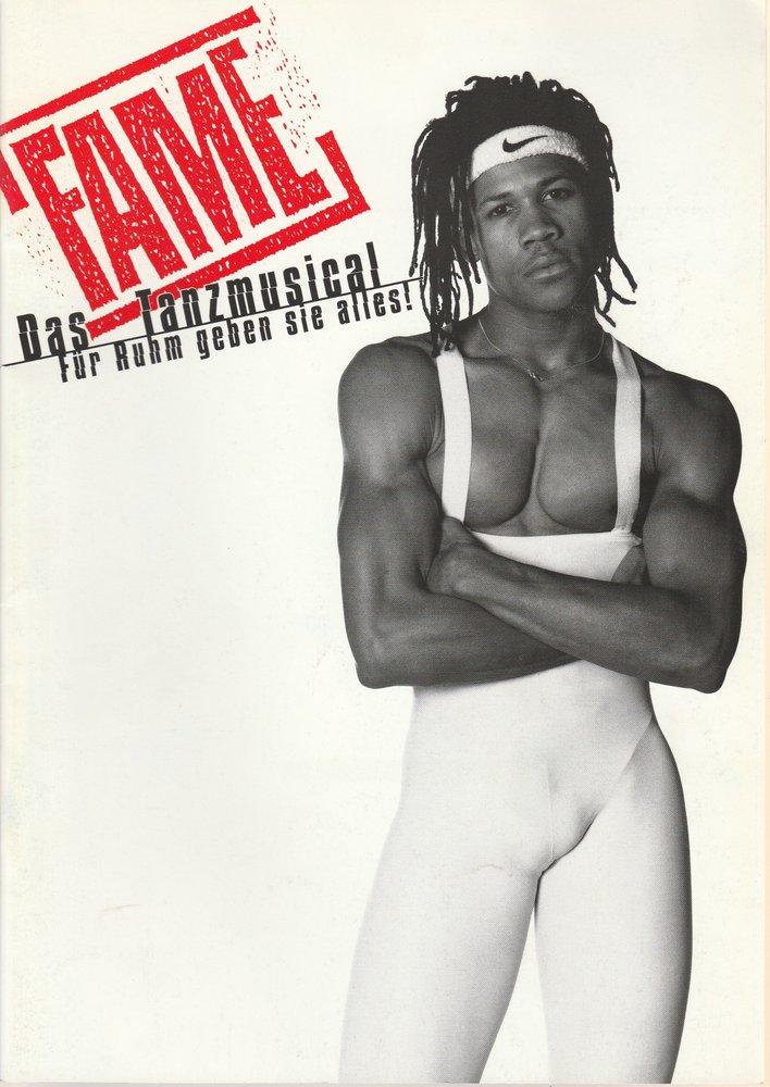 Programmheft FAME. Das Tanzmusical der Neunziger. Für Ruhm geben sie alles 1997