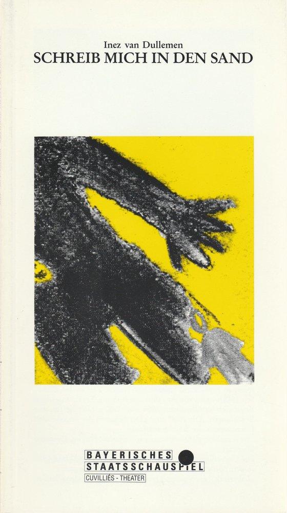 Programmheft Inez van Dullemen: Schreib mich in den Sand Cuvillies-Theater 1991