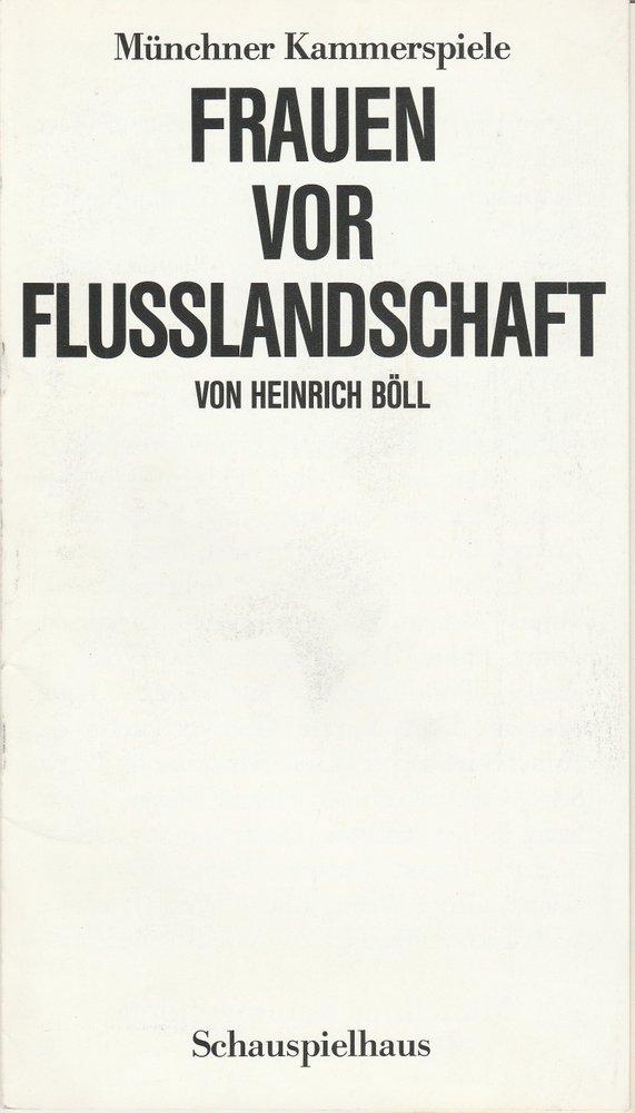 Programmheft Uraufführung Frauen vor Flusslandschaft von Heinrich Böll 1988