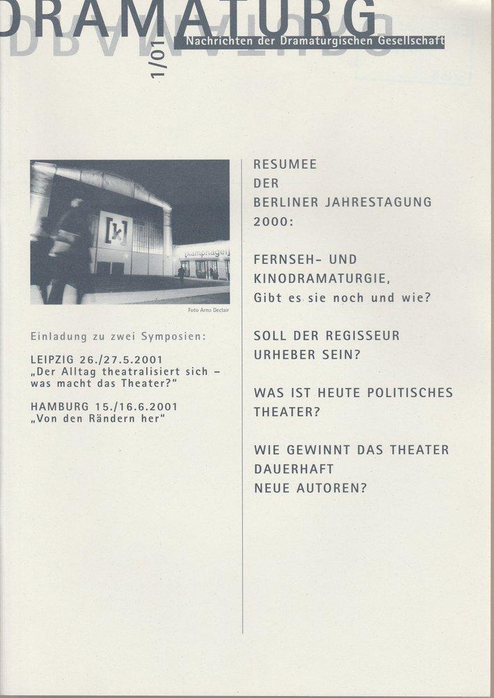 DRAMATURG Zeitschrift der Dramaturgischen Gesellschaft 1 / 01