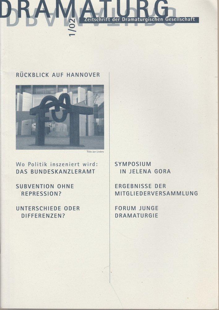 DRAMATURG Zeitschrift der Dramaturgischen Gesellschaft 1 / 02