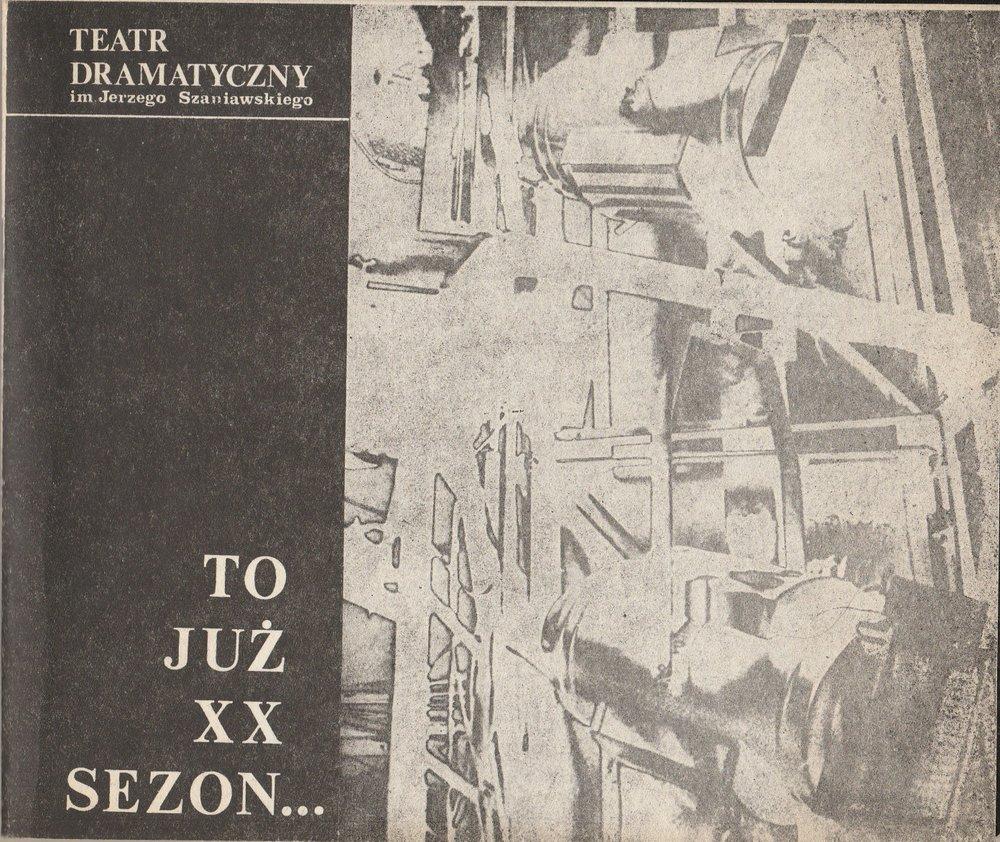 Teatr dramatyczny im Jerzego Szaniawskiego. TO JUZ XX SEZON