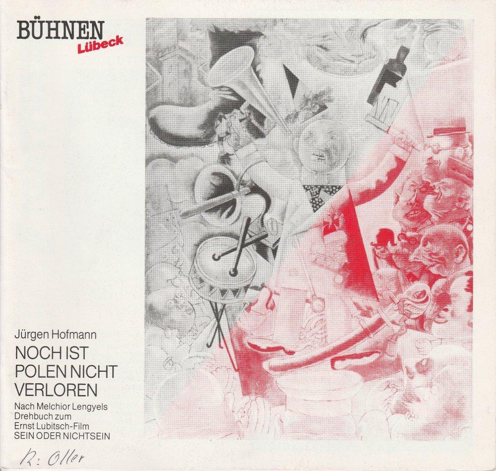 Programmheft Uraufführung Paul Hofmann Noch ist Polen nicht verloren Lübeck 1989
