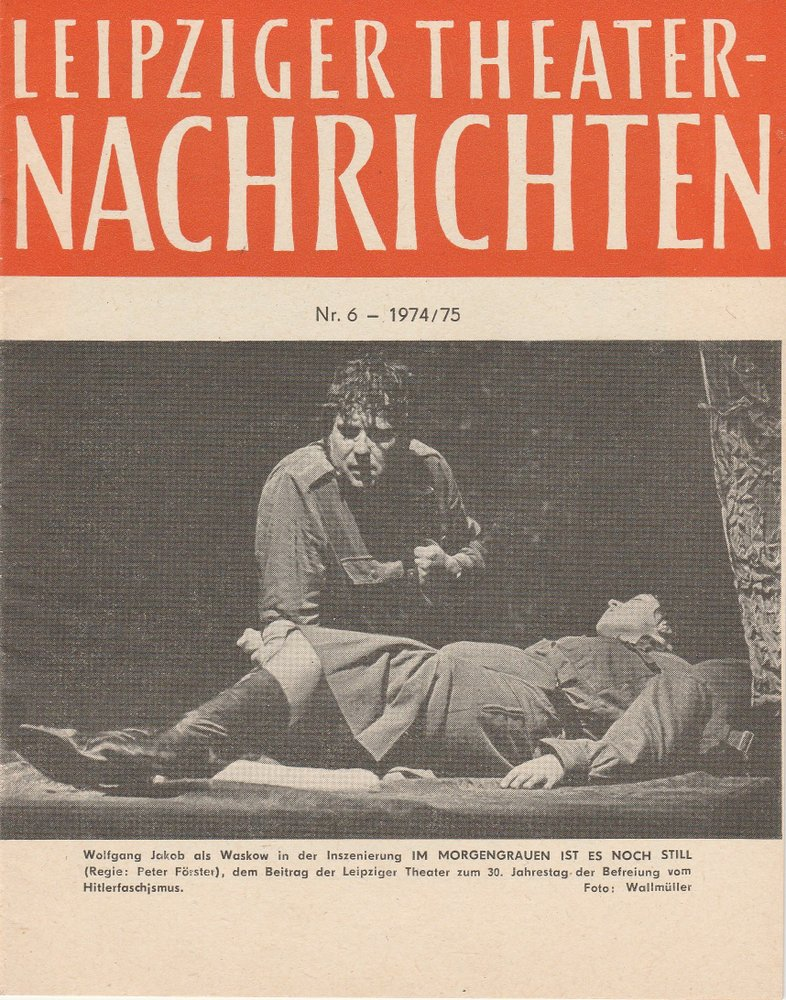 Leipziger Theater-Nachrichten Nr. 6 1974 / 75