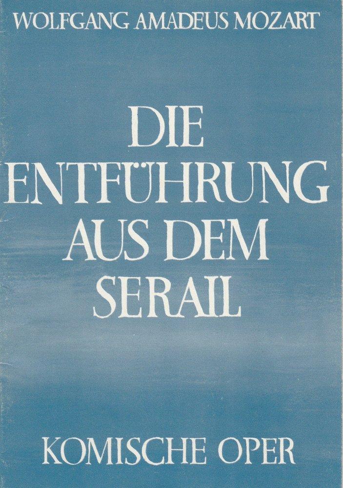 Programmheft Die Entführung aus dem Serail Komische Oper Berlin 1982