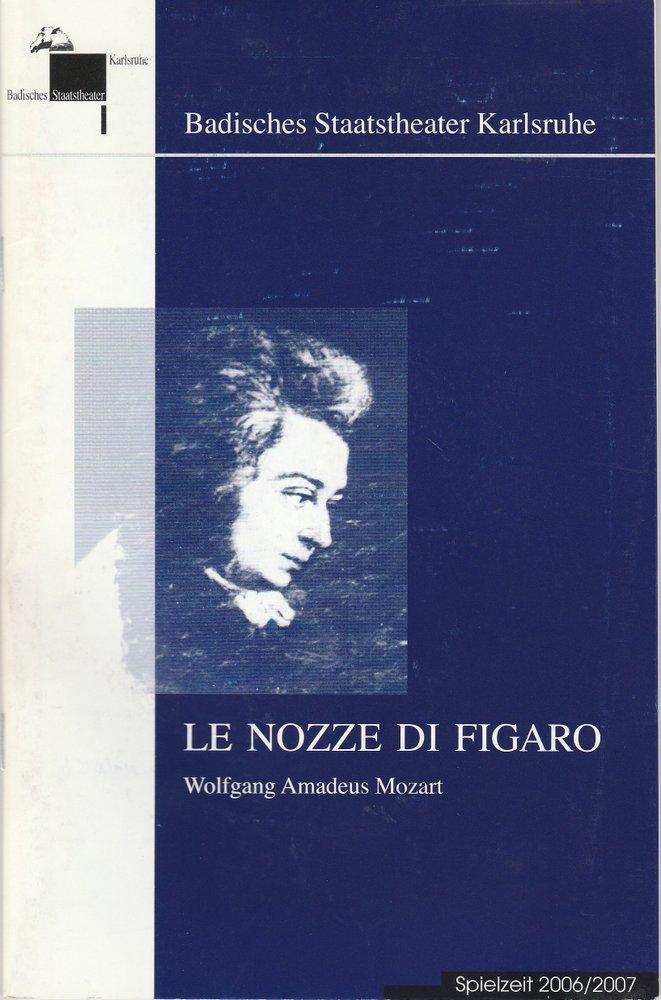 Programmheft Mozart Le nozze di Figaro Badisches Staatstheater Karlsruhe 2007