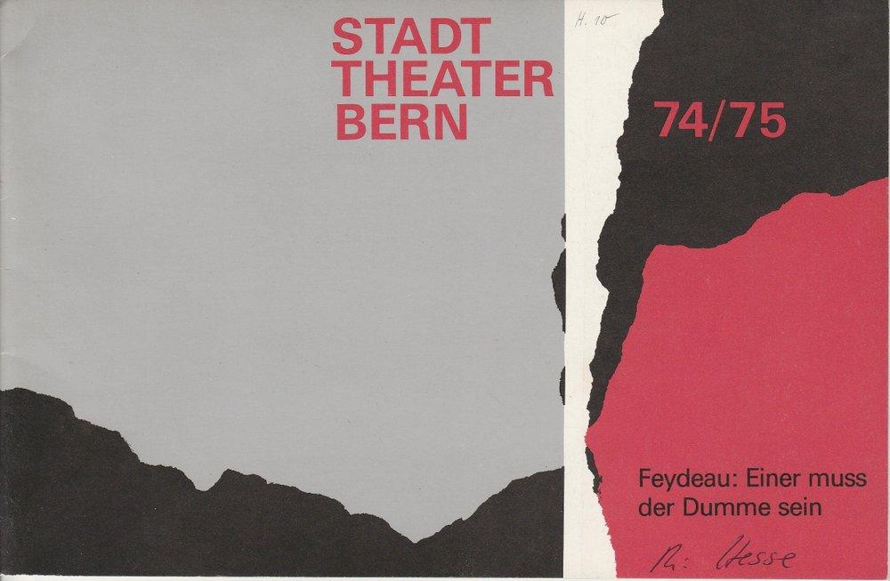 Programmheft Feydeau Einer muss der Dumme sein Stadttheater Bern 1975