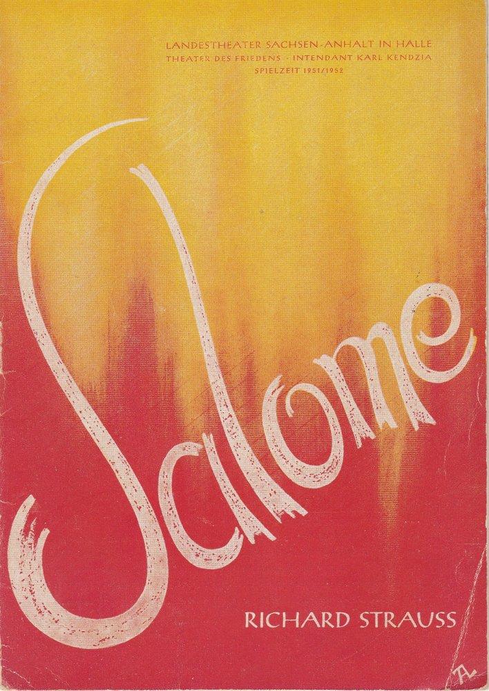 Programmheft Richard Strauss SALOME Landestheater Sachsen-Anhalt in Halle 1951