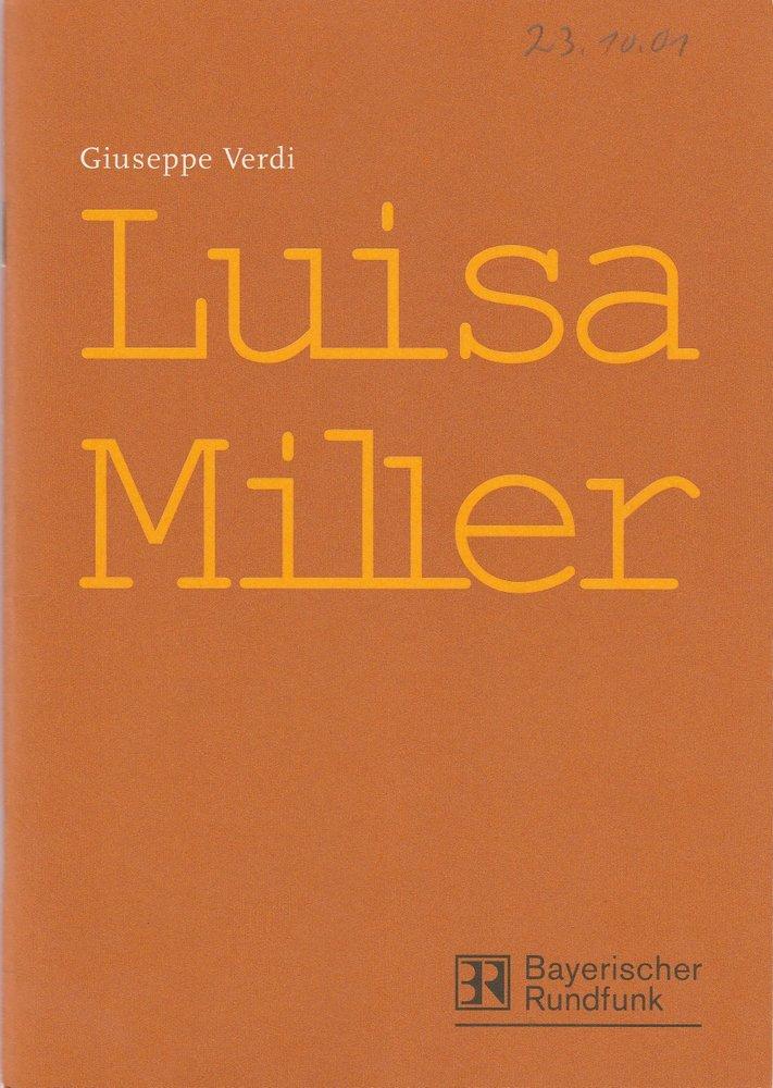 Programmheft LUISA MILLER von Giuseppe Verdi Bayerischer Rundfunk 2001